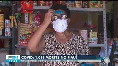 Piauí passa das mil mortes por Covid e pacientes com comorbidades são maioria - Piauí passa das mil mortes por Covid e pacientes com comorbidades são maioria
