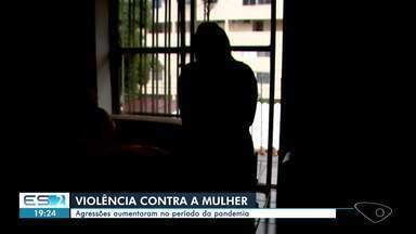 Durante a pandemia, registros de violência contra a mulher aumentam no ES - Confira na reportagem.