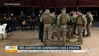 Três pessoas morrem em confronto com a polícia em São Luis de Montes Belos - undefined