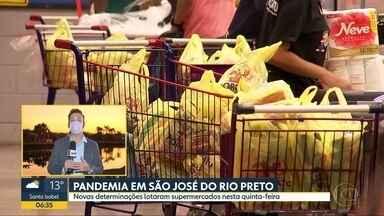 Pandemia em São José do Rio Preto - Proibição da abertura no fim de semana lotou supermercados nesta quinta-feira.