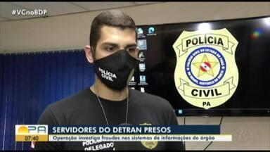 Operação investiga fraudes no sistema de informação do Detran - Servidores do Detran preso.