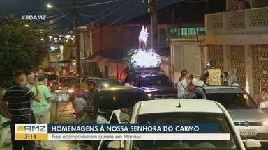 Em Manaus, fiéis fazem homenagens à Nossa Senhora do Carmo - Uma carreata acompanhou a imagem da santa.