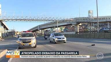 Homem morreu quando ia para o trabalho na manhã desta sexta-feira - Atropelamento foi debaixo de uma passarela para pedestres.