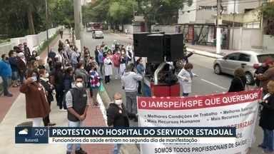 Protesto no Hospital do Servidor Estadual - Funcionários da saúde entram no segundo dia de manifestações