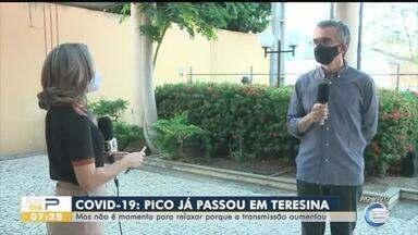 Pico pode ter passado em Teresina, mas o momento não é de relaxar com medidas de proteção - Pico pode ter passado em Teresina, mas o momento não é de relaxar com medidas de proteção