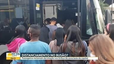 Passageiros reclamam que não é possível fazer distanciamento nos ônibus - BDSP mostra zonas leste e oeste da cidade.