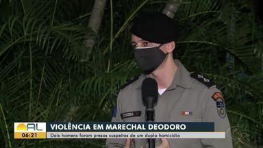 Polícia Civil investiga duplo homicídio em Marechal Deodoro - Dois homens foram presos suspeitos do duplo homicídio.