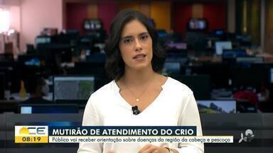 CRIO faz mutirão com atendimento gratuito - Saiba mais em g1.com.br/ce