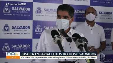 A pedido da Ufba, Justiça embarga leitos de UTI do Hospital Salvador; confira - Os leitos são importantes para ativação da 2ª fase da economia, diz ACM Neto.