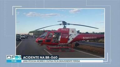 Essas foram as notícias que encerraram o DF deste sábado (25/7) - Uma pessoa morreu em um acidente na BR-060; e idosos estão caindo em golpes de bandidos.