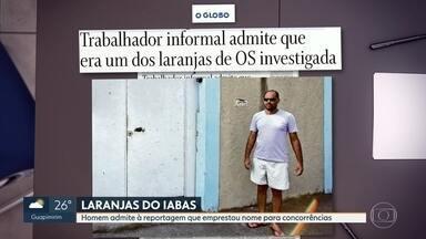 Homem admite ser laranja do Iabas - Leonardo Barreto Alevato foi localizado por reportagem do jornal O Globo. Ele disse que emprestou nome para disputa de concorrências.