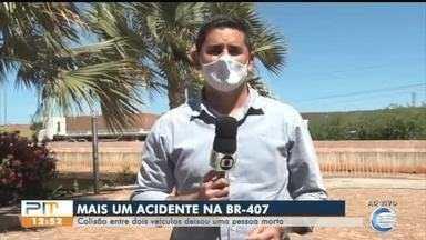 Acidente deixa um morto na BR-407 no Sul do Piauí - Acidente deixa um morto na BR-407 no Sul do Piauí