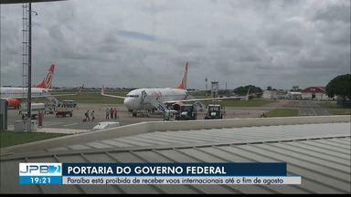 Paraíba está proibida de receber voos internacionais até o fim de agosto - Portaria do Governo Federal