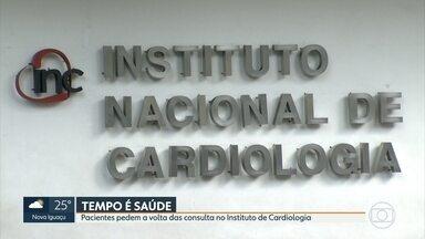 Pacientes do Instituto Nacional de Cardiologia pedem volta de consultas - Pacientes com problemas cardíacos dizem que sintomas estão piorando.