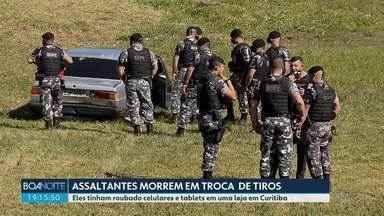 Três suspeitos morrem em confronto com a polícia - Policiais recuperaram produtos roubados de uma loja em Curitiba.