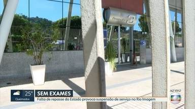Rio Imagem suspende exames por falta de pagamento - Pacientes reclamam que não conseguem nem ter acesso ao resultado dos exames
