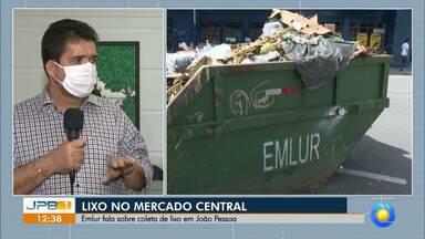 Acúmulo de lixo no Mercado Central de João Pessoa incomoda moradores - Emlur fala sobre a coleta na Capital.