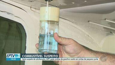 Após suspeita de adulteração, MPF analisa gasolina usada em aviões de pequeno porte - Documento que solicita o procedimento foi encaminhado à Agência Nacional de Aviação Civil, Agência Nacional de Petróleo e à Petrobras. Contaminação poderia colocar em risco pilotos e passageiros.