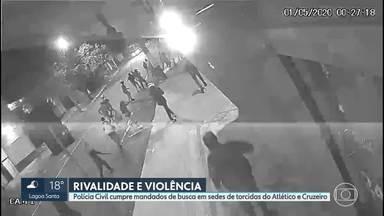 Polícia cumpre mandados de busca em sedes de torcidas do Atlético e Cruzeiro - A Polícia Civil cumpriu mandados de busca em sedes de torcidas organizadas do Atlético e do Cruzeiro, em Belo Horizonte. E também na casa de um integrante de uma delas.