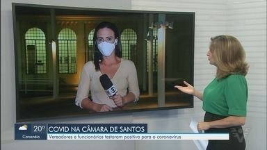 Vereadores e funcionários da Câmara de Santos testam positivo para Covid-19 - Resultado saiu após teste rápido realizado na Câmara.