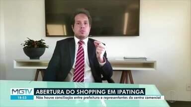 Lojistas do shopping de Ipatinga questionam funcionamento de comércio - Uma audiência foi realizada nesta quarta-feira (5).