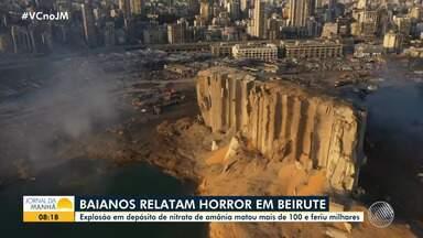 Baianos que vivem em Beirute falam sobre susto vivido com explosão na zona portuária - Tragédia deixou mais de cem mortos e milhares de feridos no Líbano.