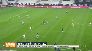 Brasileirão começa no fim de semana - E mais: Palmeiras e Corinthians na final do Paulistão.
