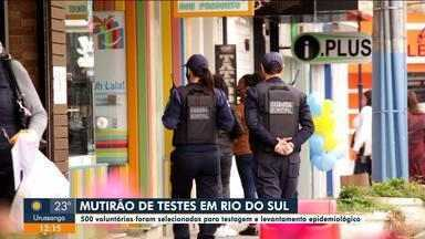 Rio do Sul faz mutirão de testes - Rio do Sul faz mutirão de testes