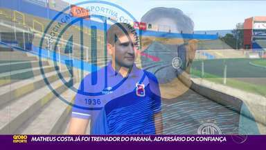 Treinador do Confiança, Matheus Costa tem experiência com o Paraná na Série B - Técnico já dirigiu equipe paranista, primeira adversária do Dragão, por duas vezes na competição.
