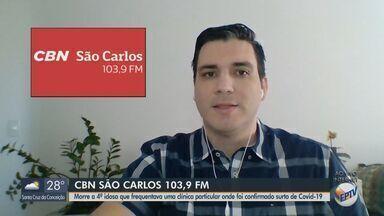 Asilo particular com surto de Covid-19 registra 4ª morte de idoso em São Carlos - Mais informações com o apresentador da CBN Flávio Mesquita