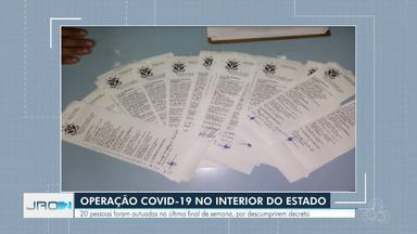 Operação Covid-19 autua 20 pessoas no interior de RO - No último final de semana foram flagrados descumprimentos dos decretos municipais e estadual