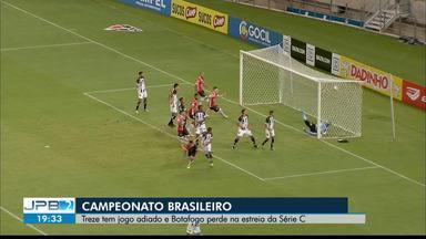 Treze tem jogo adiado e Botafogo perde na estreia da Série C - Campeonato Brasileiro