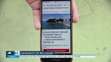 Moradores de São Vicente reclamam de bagunça no bairro Itararé - Local virou ponto com muita aglomeração.