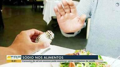 Consumo de sal em excesso pode ocasionar sérios problemas de saúde - Nutricionista orienta para cuidados com a alimentação; veja dicas.