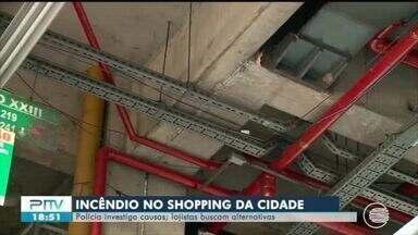 Polícia investiga causas do incêndio no Shopping da Cidade - Polícia investiga causas do incêndio no Shopping da Cidade