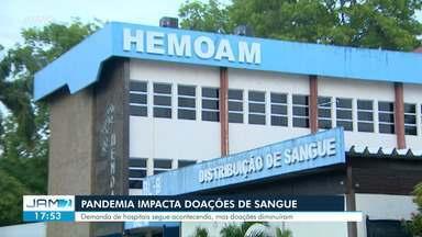 Pandemia impacta doações de sangue em Manaus - Demanda de hospitais segue acontecendo, mas doações diminuíram