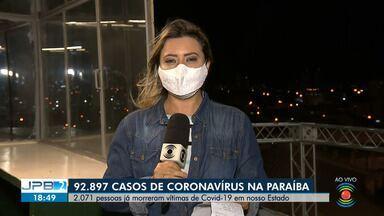 92.897 casos de coronavírus são confirmados na Paraíba - 2.071 pessoas já morreram vítimas de Covid-19 no Estado.