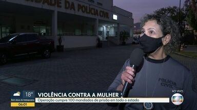 Operação policial cumpre mandados de violência contra a mulher - São mais de 100 mandados de prisão pelo estado do Rio de Janeiro