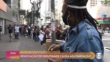 Renovação de identidade causa aglomeração - Filas em São Paulo