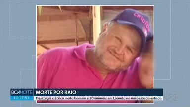 Homem morre depois de ser atingido por raio em Loanda - A descarga elétrica também atingiu e matou 30 animais na cidade.