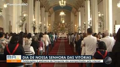 Celebrações em homenagem a Nossa Senhora das Vitórias são transmitidas pela internet - Ela é a padroeira de Vitória da Conquista, cidade que fica no sudoeste da Bahia.