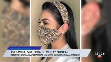 Empresas apostam nas máscaras diferentes para a pandemia - Acessório é obrigatório na proteção contra o coronavírus.