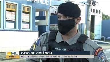 Mulher é encontrada morta dentro de hotel no Centro de Maceió - Vítima era garota de programa e foi encontrada com um corte na testa. Criminoso fugiu.