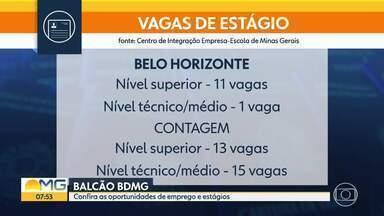 Veja oportunidades de estágio em MG - Centro de Integração Empresa Escola de Minas tem 25 vagas para ensino superior.