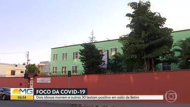 Betim confirma duas mortes em asilo que é foco da COVID-19 - Dois idosos morreram e outros 30 estão com a doença no lar de idosos. Funcionários também foram infectados.