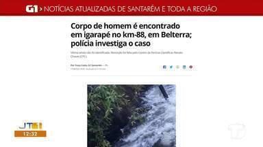 Corpo encontrado em igarapé em Belterra é notícia em destaque no G1 Santarém e região - Acesse a reportagem completa no g1.com.br/tvtapajos