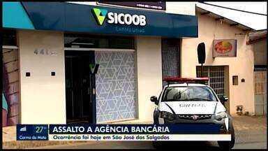 Assalto a agência bancária é registrado em distrito de Carmo do Cajuru - Ocorrência foi na comunidade de São José dos Salgados, nesta segunda-feira (17).