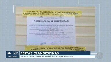 Em Paranaíba, donos de clubes estão sendo multados por festas clandestinas - Em Paranaíba, donos de clubes estão sendo multados por festas clandestinas