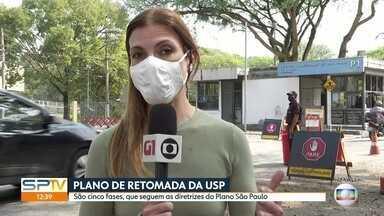 USP anuncia plano de retomada gradual das atividades - Ele tem cinco fases e segue as diretrizes do Plano São Paulo