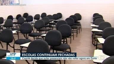 Comitê decide que aulas presenciais não vão voltar agora em Goiás - As escolas continuarão fechadas no próximo semestre.